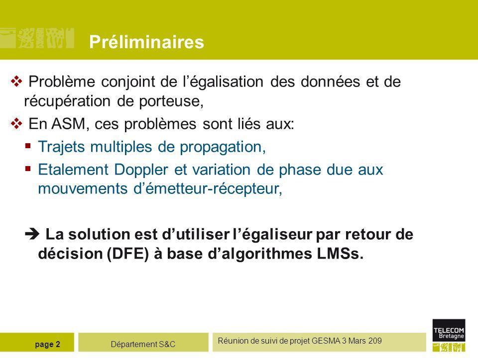 Préliminaires Problème conjoint de l'égalisation des données et de récupération de porteuse, En ASM, ces problèmes sont liés aux: