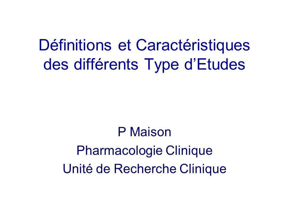Définitions et Caractéristiques des différents Type d'Etudes