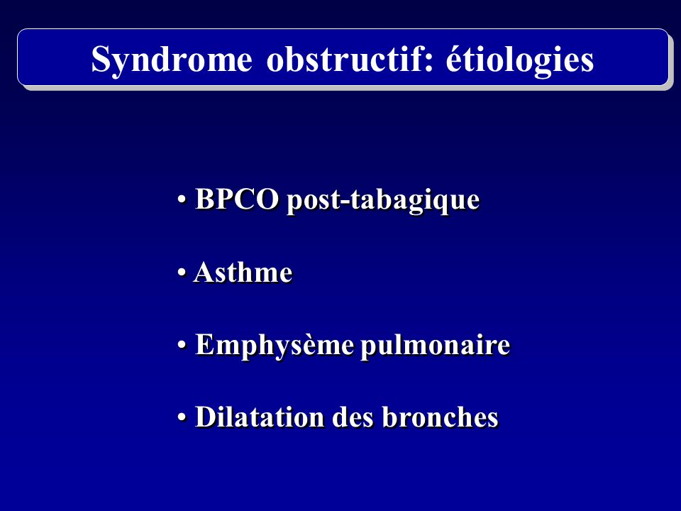 Syndrome obstructif: étiologies