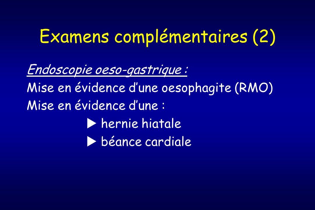 Examens complémentaires (2)