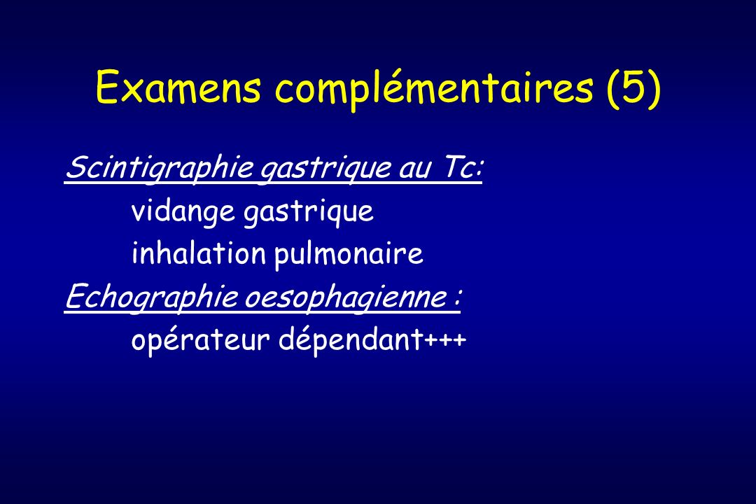 Examens complémentaires (5)