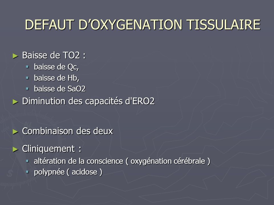 DEFAUT D'OXYGENATION TISSULAIRE