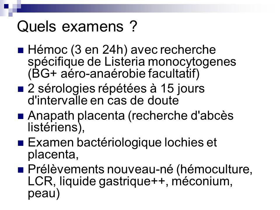 Quels examens Hémoc (3 en 24h) avec recherche spécifique de Listeria monocytogenes (BG+ aéro-anaérobie facultatif)