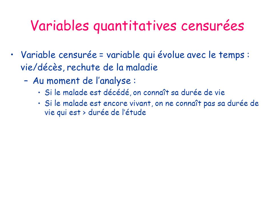 Variables quantitatives censurées
