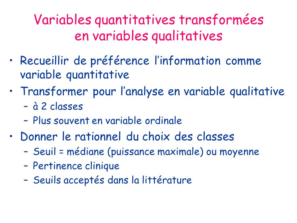 Variables quantitatives transformées en variables qualitatives