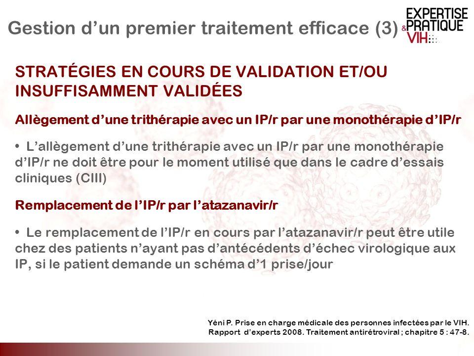 Gestion d'un premier traitement efficace (3)
