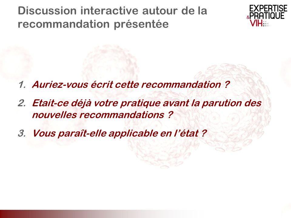 Discussion interactive autour de la recommandation présentée