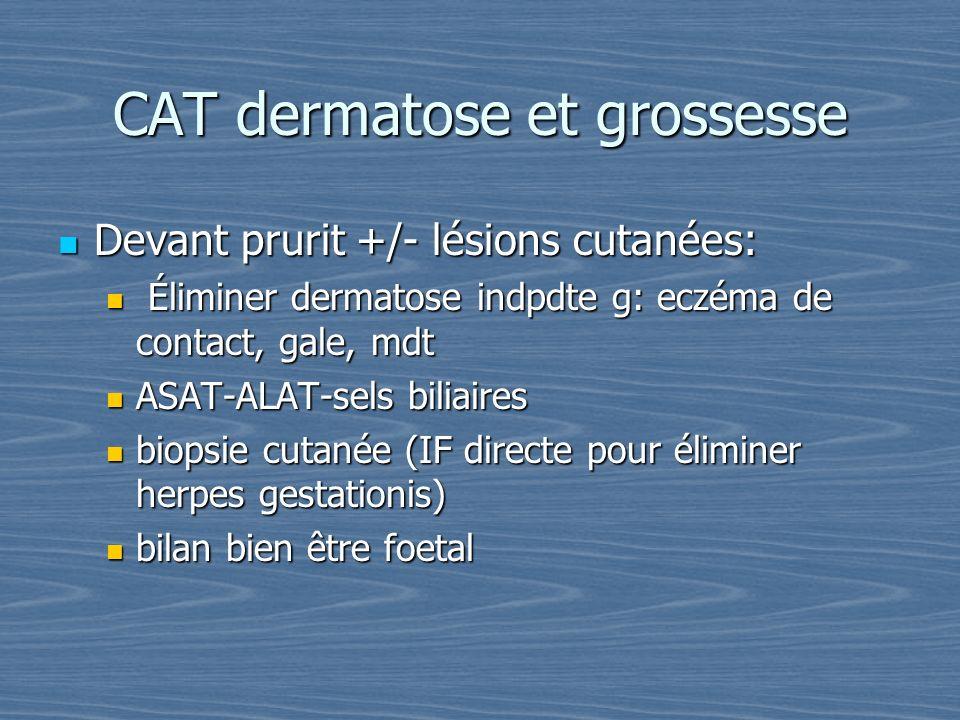CAT dermatose et grossesse