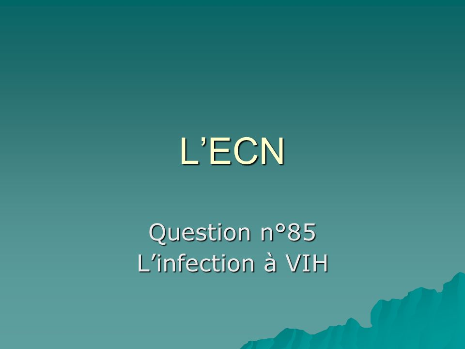 Question n°85 L'infection à VIH
