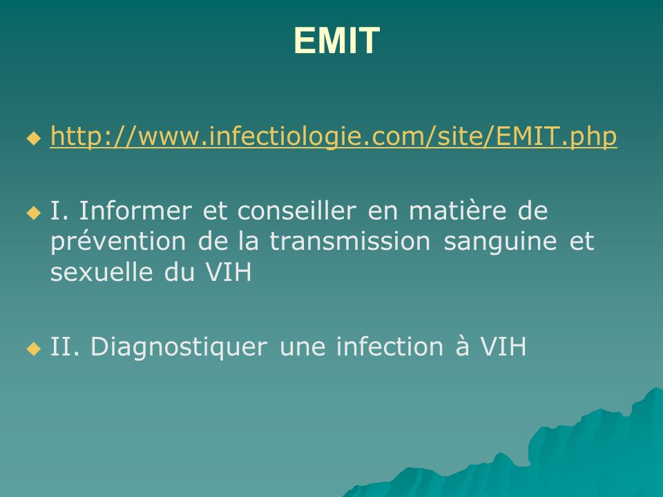 EMIT http://www.infectiologie.com/site/EMIT.php