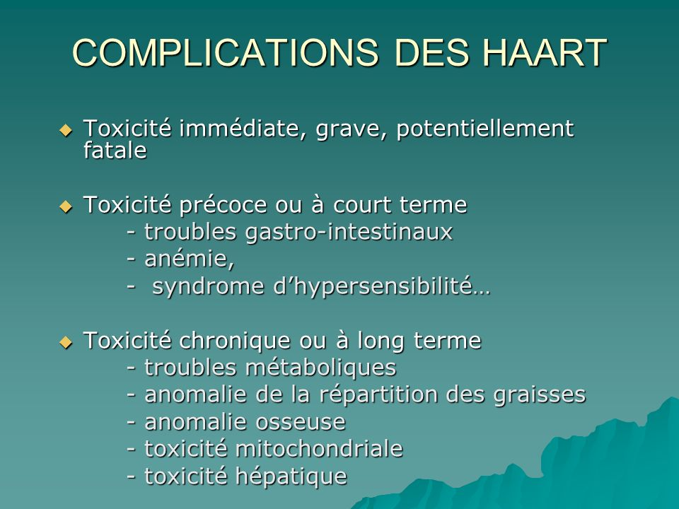 COMPLICATIONS DES HAART