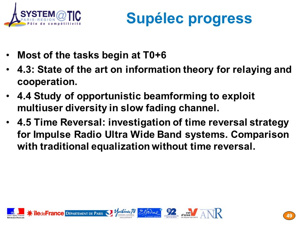 Supélec progress Most of the tasks begin at T0+6