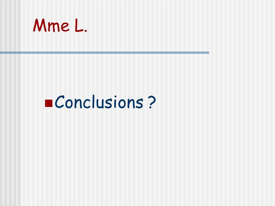 Mme L. Conclusions Conseil d'hygiène de vie