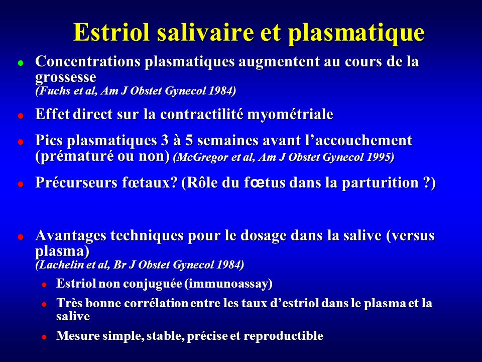 Estriol salivaire et plasmatique