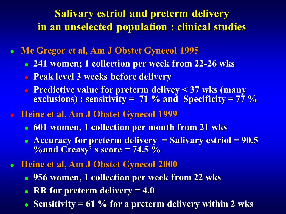 Salivary estriol and preterm delivery in an unselected population : clinical studies