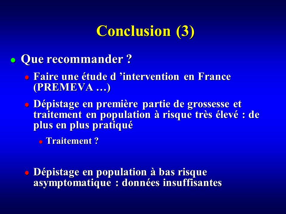 Conclusion (3) Que recommander