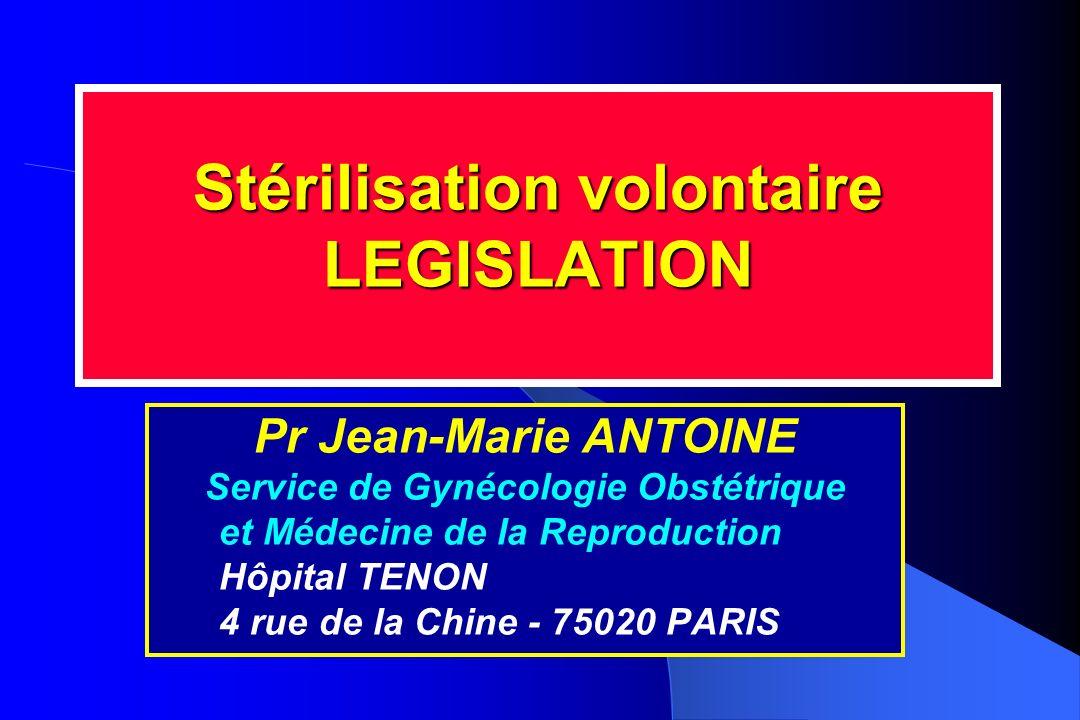 Stérilisation volontaire LEGISLATION