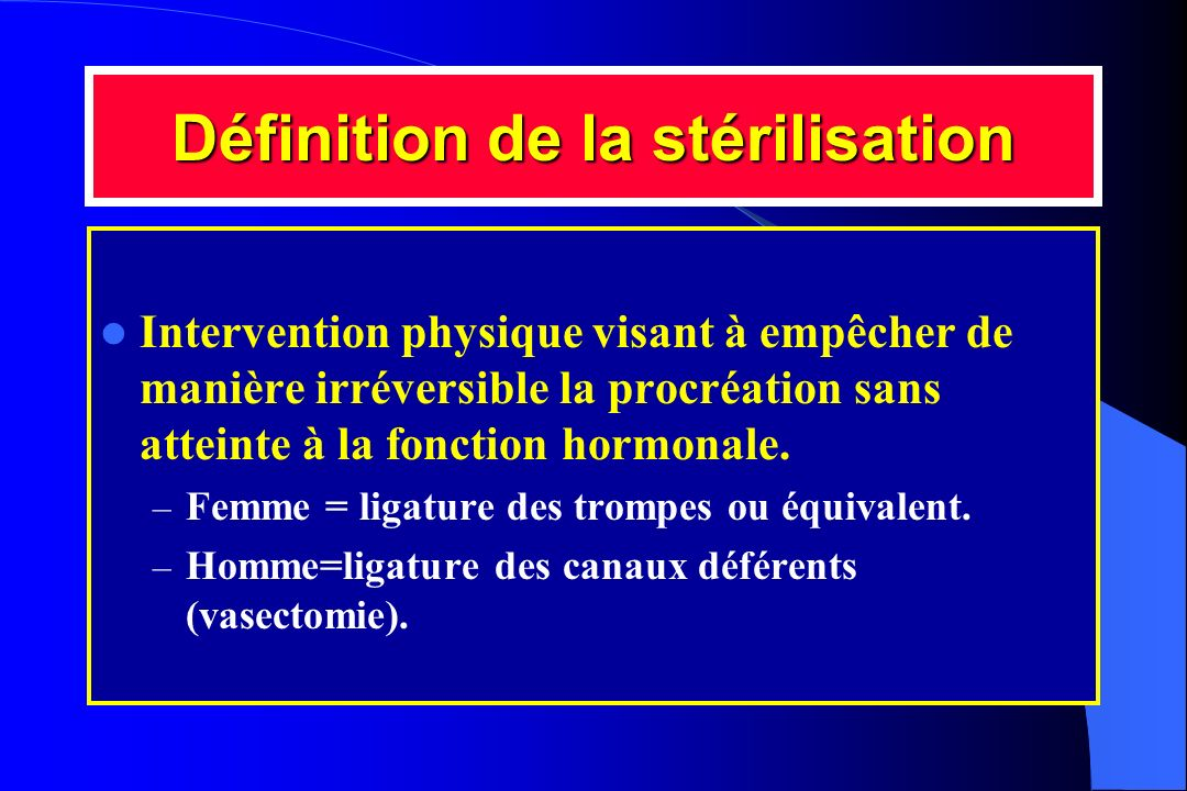 Définition de la stérilisation