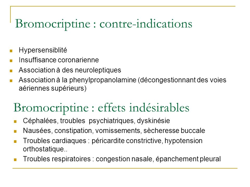Bromocriptine : contre-indications