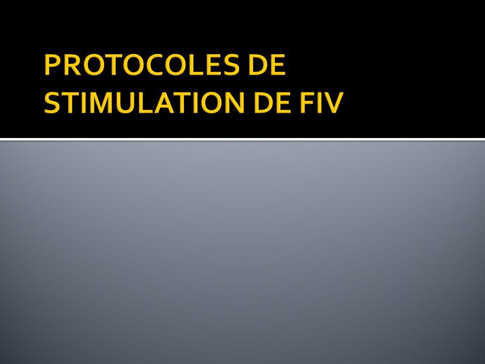 PROTOCOLES DE STIMULATION DE FIV