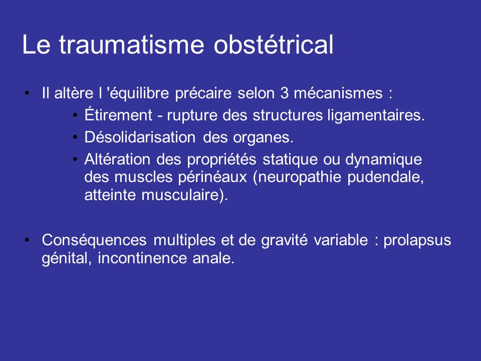 Le traumatisme obstétrical