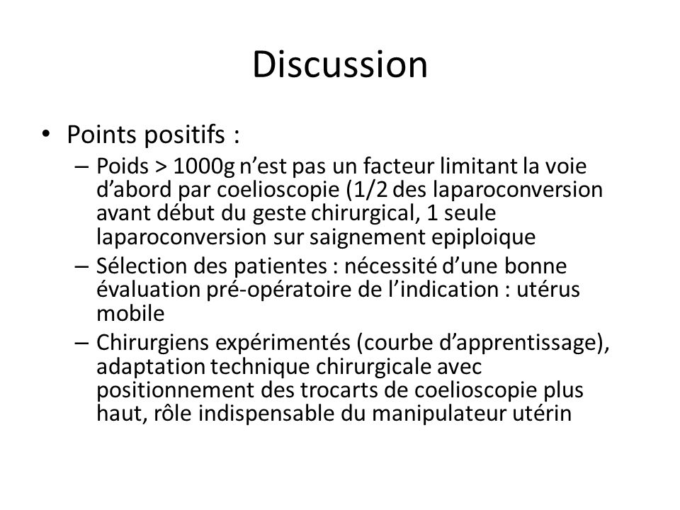 Discussion Points positifs :