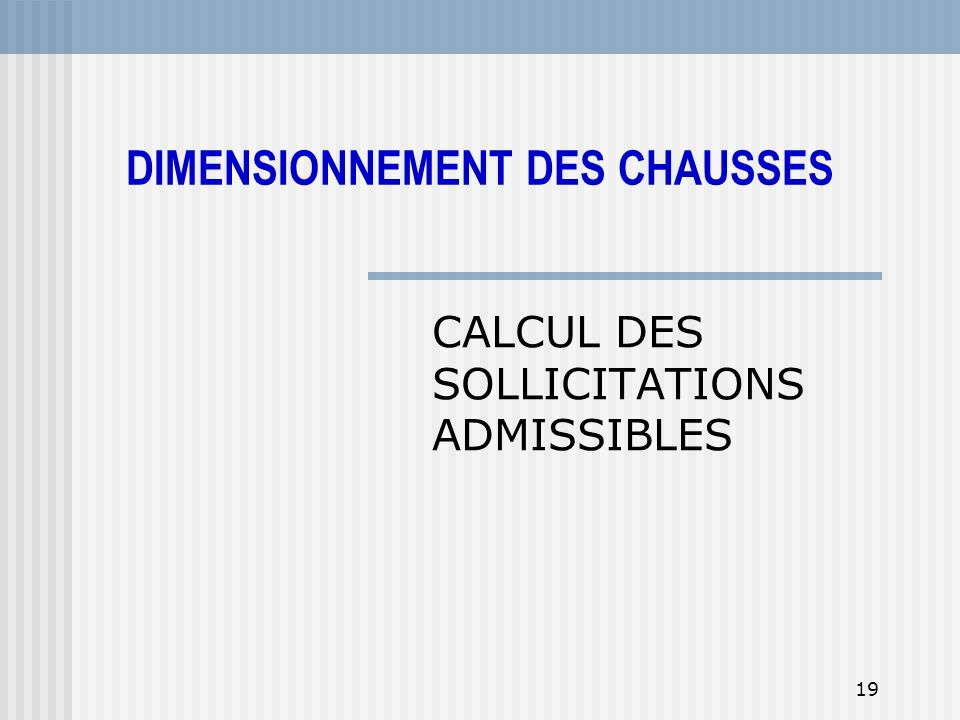 CALCUL DES SOLLICITATIONS ADMISSIBLES
