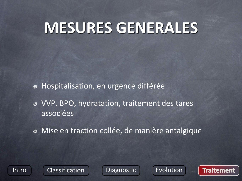 MESURES GENERALES Hospitalisation, en urgence différée