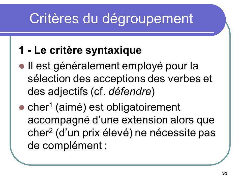 Critères du dégroupement