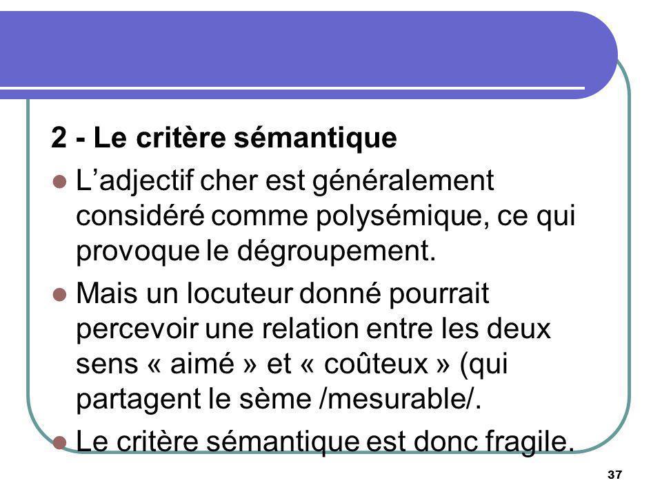 2 - Le critère sémantique