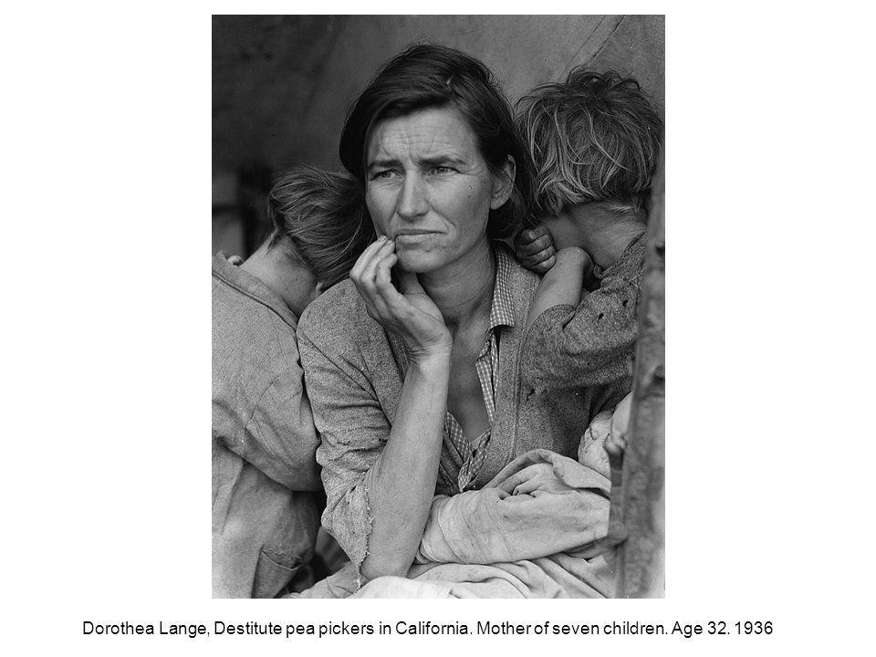 Dorothea Lange, Destitute pea pickers in California
