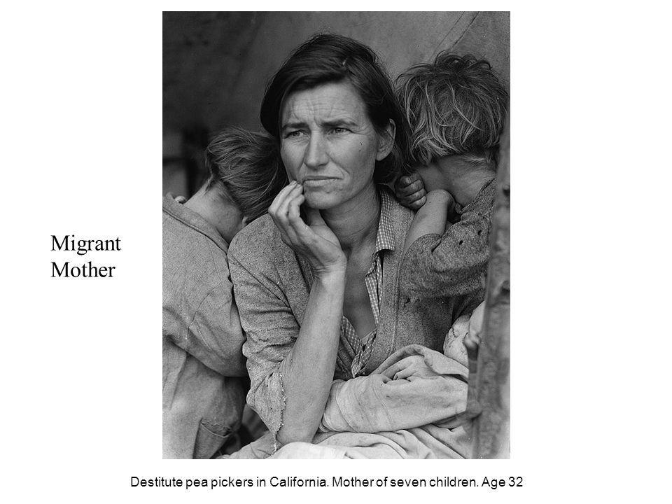Migrant Mother Destitute pea pickers in California. Mother of seven children. Age 32