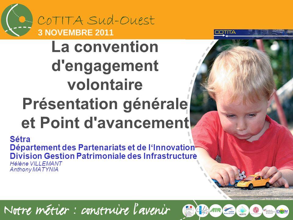 La convention d engagement volontaire Présentation générale et Point d avancement