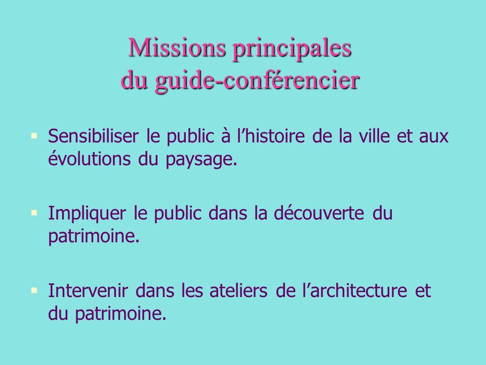 Missions principales du guide-conférencier