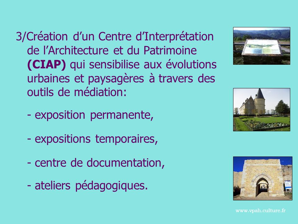 - exposition permanente, - expositions temporaires,