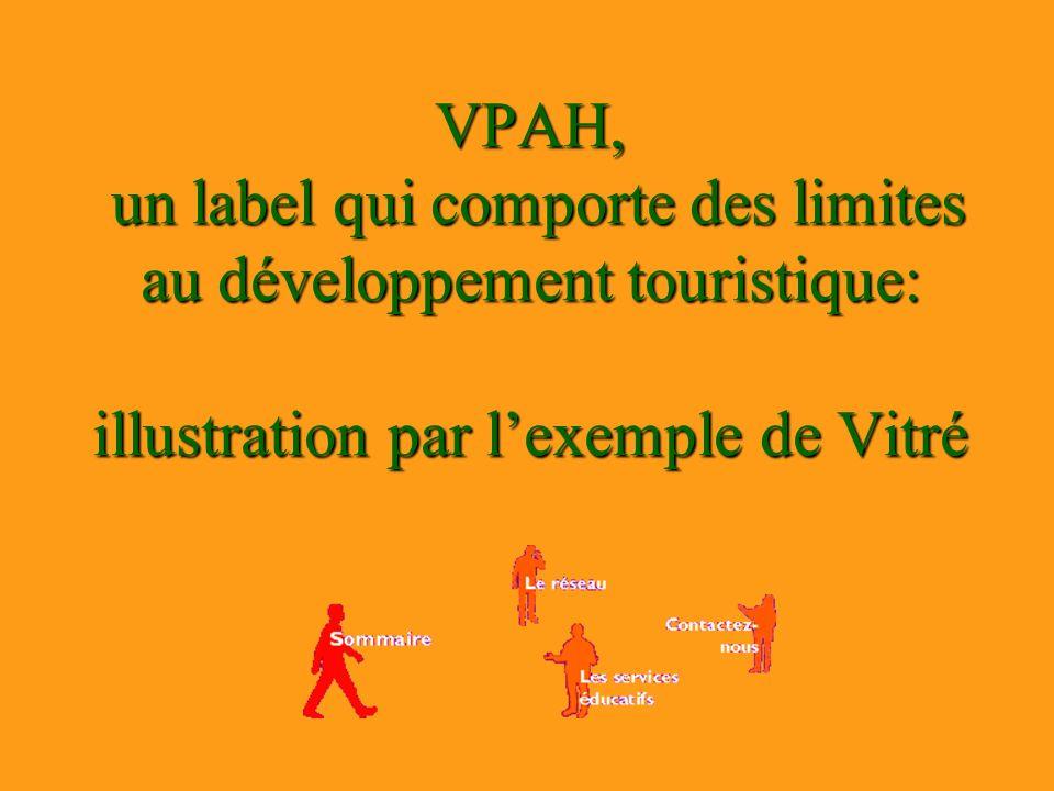 VPAH, un label qui comporte des limites au développement touristique: illustration par l'exemple de Vitré