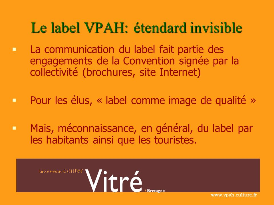 Le label VPAH: étendard invisible