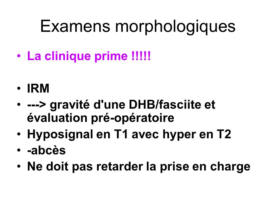 Examens morphologiques