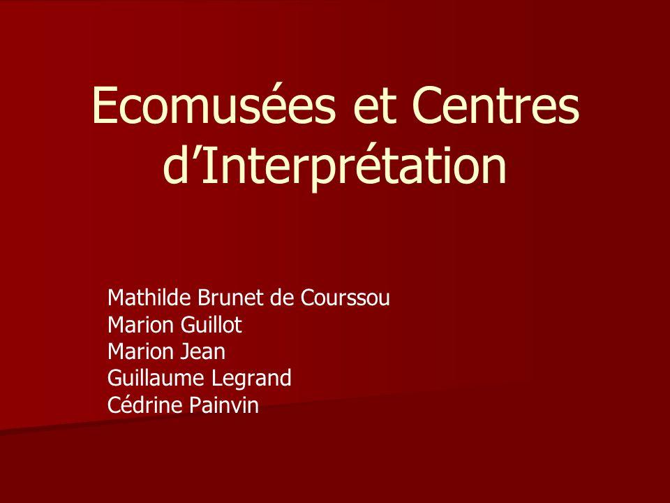 Ecomusées et Centres d'Interprétation