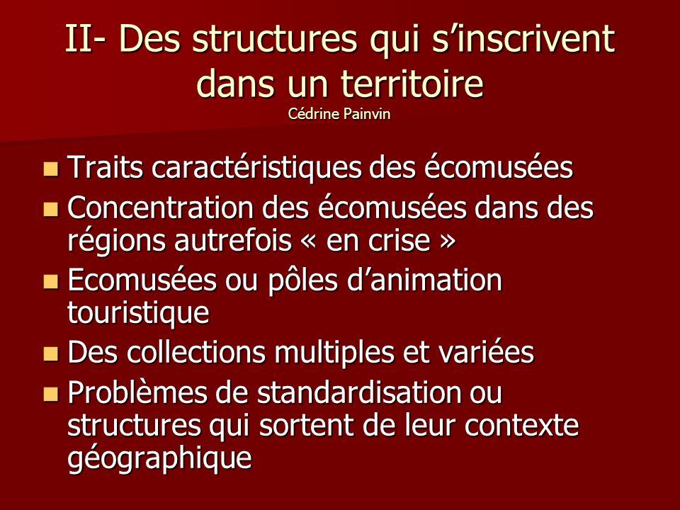II- Des structures qui s'inscrivent dans un territoire Cédrine Painvin