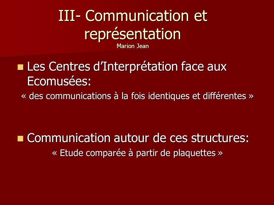 III- Communication et représentation Marion Jean