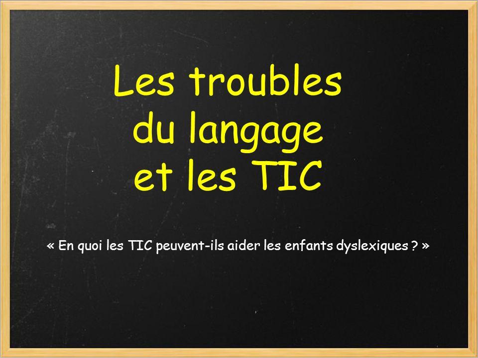 Les troubles du langage et les TIC