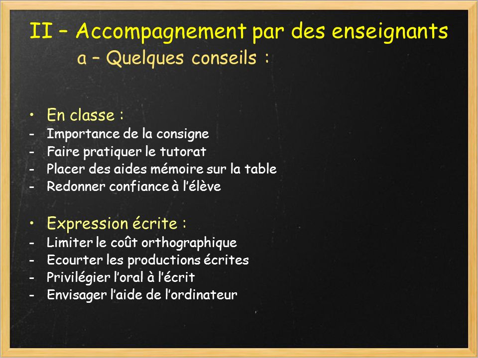 II – Accompagnement par des enseignants a – Quelques conseils :