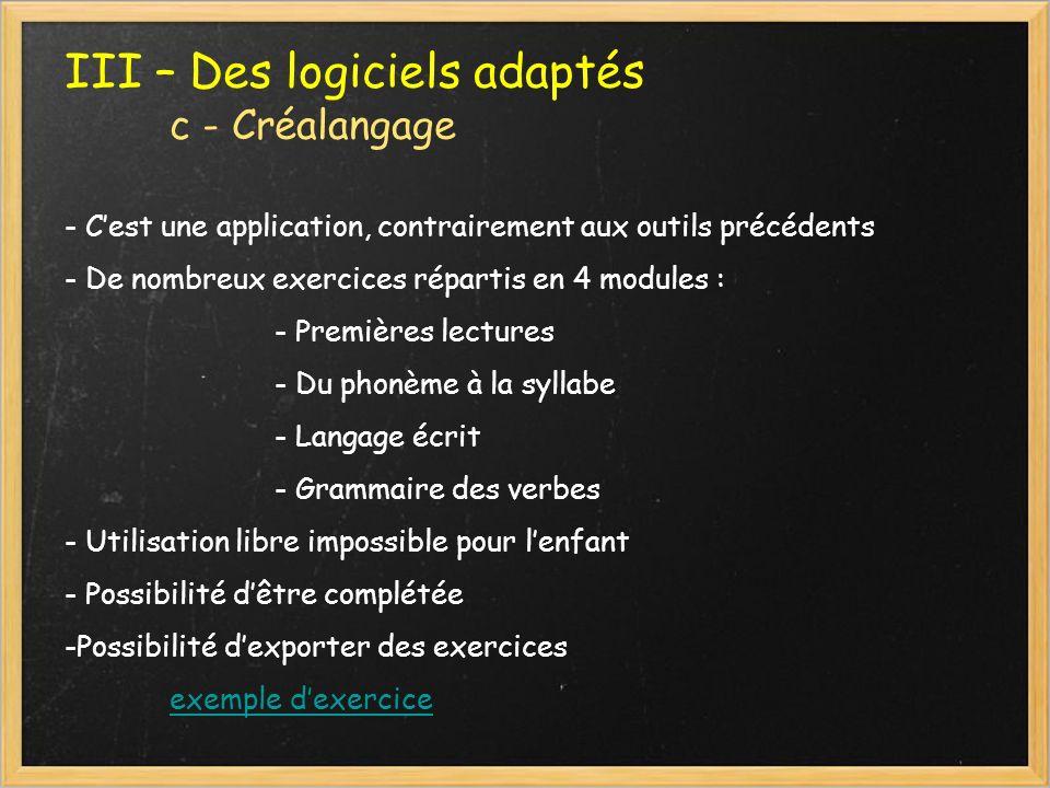 III – Des logiciels adaptés c - Créalangage