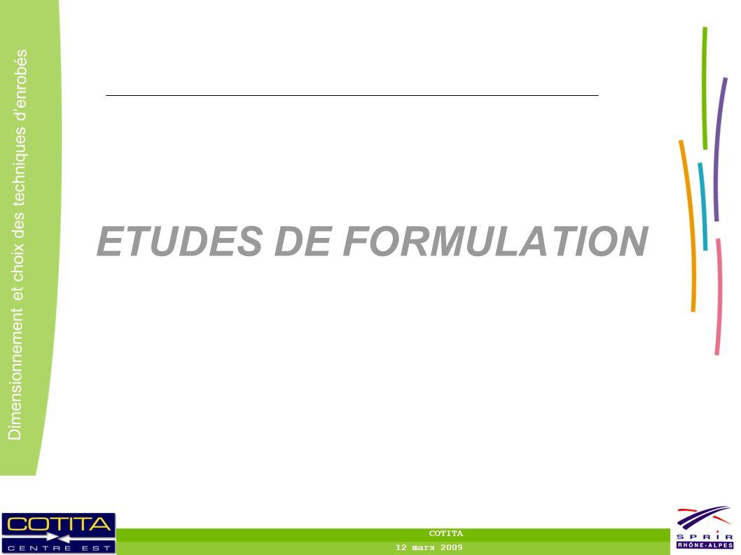 ETUDES DE FORMULATION COTITA 12 mars 2009