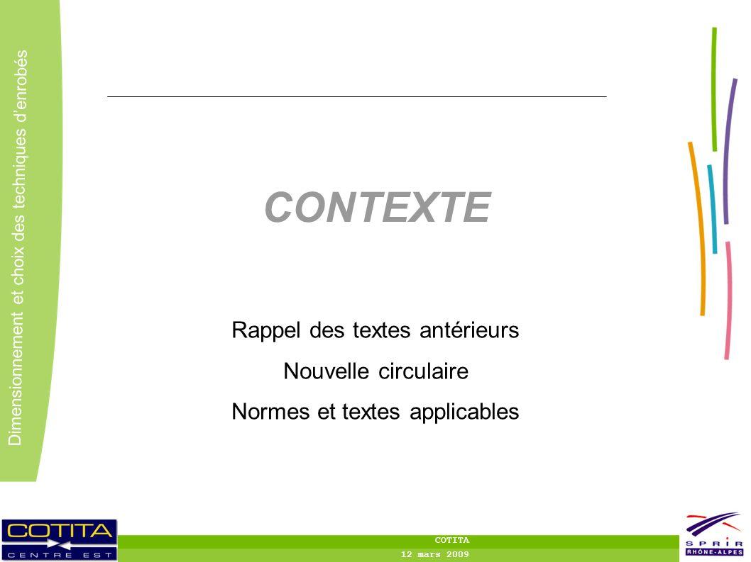 CONTEXTE Rappel des textes antérieurs Nouvelle circulaire