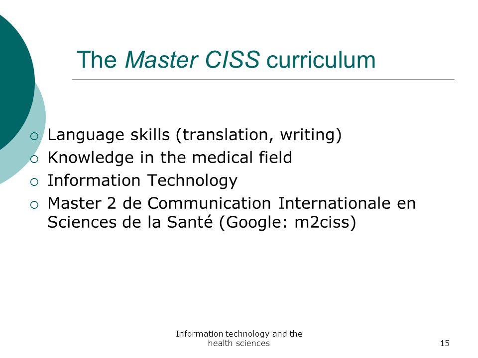 The Master CISS curriculum