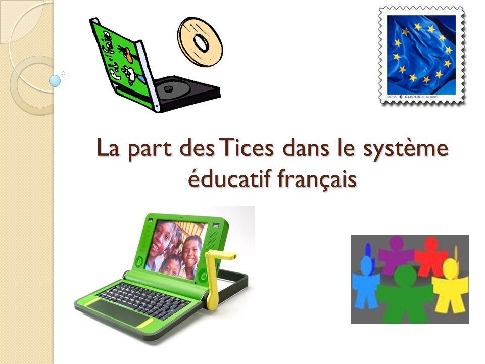 La part des Tices dans le système éducatif français