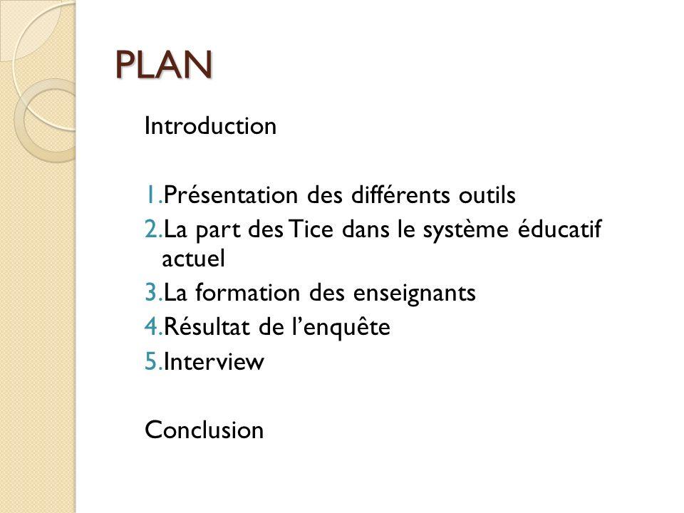 PLAN Introduction Présentation des différents outils