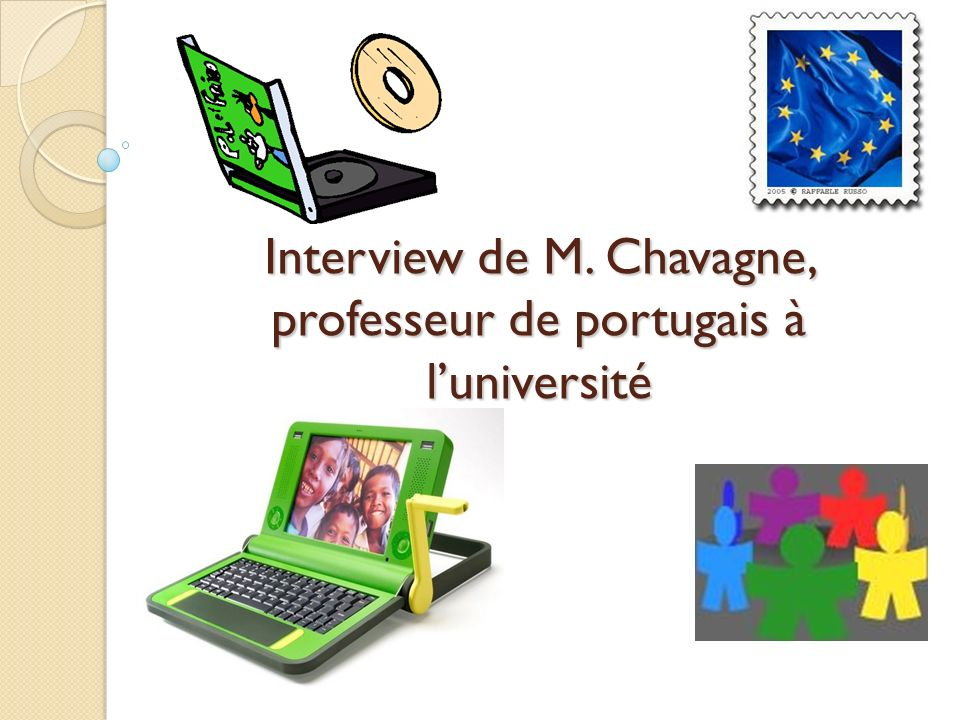 Interview de M. Chavagne, professeur de portugais à l'université